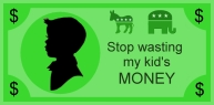 Store: Stop wasting my kid's MONEY